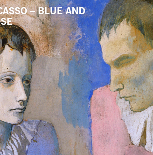 Picasso – Blue and Pink Period
