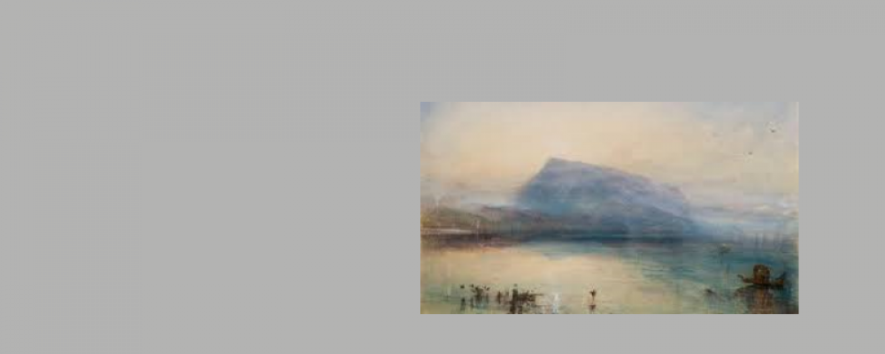 VISIT TO THE TURNER EXHIBITION AT THE KUNSTMUSEUM IN LUCERNE